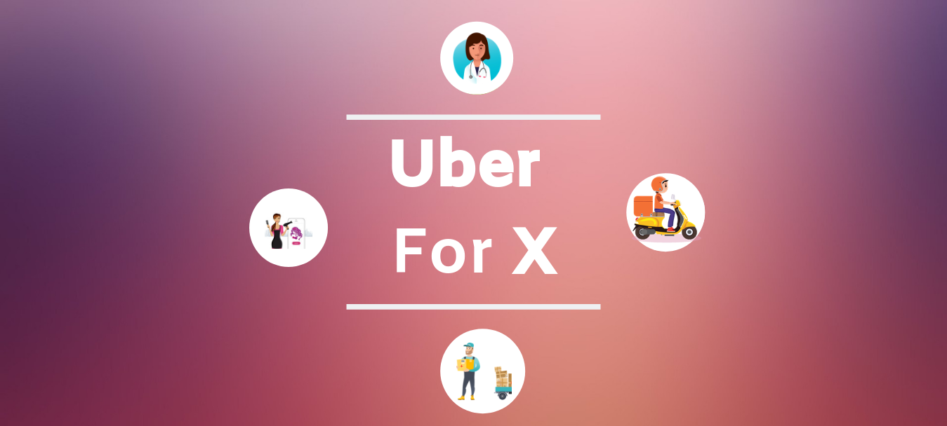 Uber for X apps